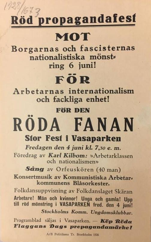 På ett flygblad annonserades en röd progagandafest för arbetarnas internationalism och fackliga enhet i Vasaparken fredagen den 24 juni.